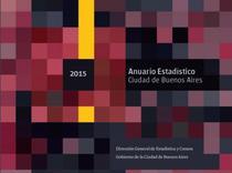 Anuario estadístico 2015: Ciudad de Buenos Aires /