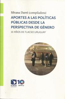 Aportes a las políticas públicas desde la perspectiva de género: 10 años de FLACSO Uruguay