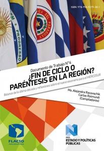 ¿Fin de ciclo o paréntesis en la Región? Balance de la última década y reflexiones sobre el nuevo escenario para el MERCOSUR