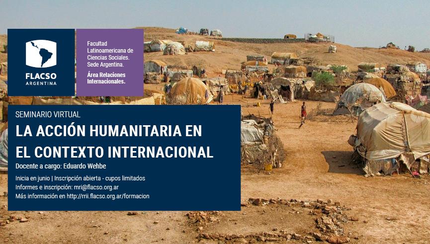 La acción humanitaria en el contexto internacional