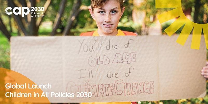 CAP 2030 (Children in All Policies)