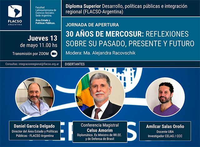 """Videoconferencia """"30 años de MERCOSUR: reflexiones sobre su pasado, presente y futuro"""""""