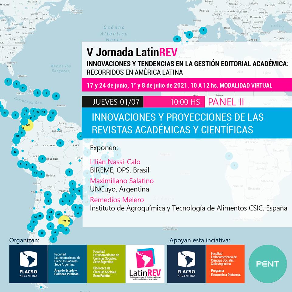 V Jornada LatinREV - Panel II: Innovaciones y proyecciones de las revistas académicas y científicas.